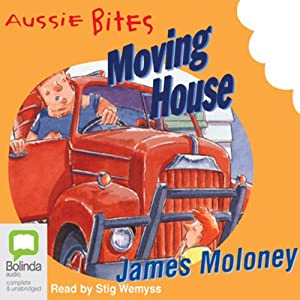 Moving House: Aussie Bites Audiobook