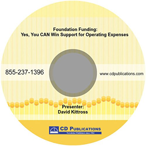 Download Foundation Funding: Yes, You CAN Win Support for Operating Expenses ebook