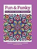 Fun & Funky Coloring Book Treasury: Designs to