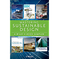 Sustainable Design Reading Sampler 2012: Book Excerpts by Thomas Dolan, Holley Henderson, Eddie Krygiel, Francois Levy, Asif Syed and Heather Venhaus (English Edition)