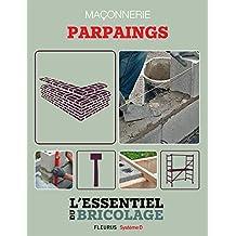 Maçonnerie : Parpaings (L'essentiel du bricolage) (French Edition)
