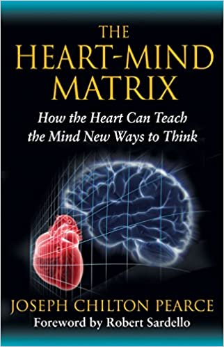 Image result for 8.The Heart-Mind Matrix: How the Heart Can teach the Mind New Ways to Think