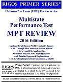 Rigos Primer Series Uniform Bar Exam (UBE) Review - MPT: 2016 Edition