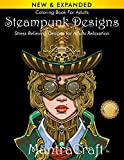 Coloring Book For Adults: Steampunk Designs: Stress Relieving Designs for Adults Relaxation by MantraCraft, Mantra Craft Coloring Books