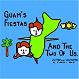 Guams Fiestas and the Two of Us