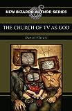 eraserhead press - The Church of TV as God