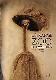 L'étrange zoo de Lavardens par Thierry Dedieu