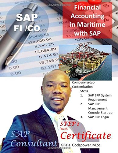 Download Financial Accounting in Maritime  with SAP FI/CO: SAP Consultant,  STEP 1 with Certificate. (Volume 1) pdf