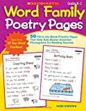 Word Family Poetry Pages: 50 Fill-in-the-Blank Practice Pages That Help Kids Master Essential Phonograms for Reading Success
