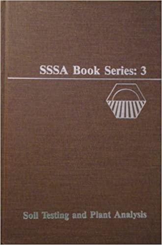 Soil Testing and Plant Analysis (Soil Science Society of America Book Series)