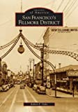 img - for San Francisco's Fillmore District (Images of America) by Robert F. Oaks (2005-06-20) book / textbook / text book