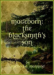 The Blacksmith's Son (Mageborn Book 1) (English Edition)