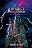 A Mystic¿s Vengeance, James Day, 0595470580