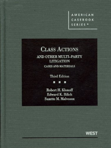 Class Actions and Other Multiparty Litigation (American Casebook Series)