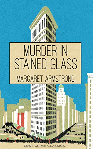 (Murder in Stained Glass: A Miss Trumble Mystery Novel (Lost Crime Classics Book 1))