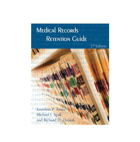 Medical Records Retention Guide 5th Edition Pdf