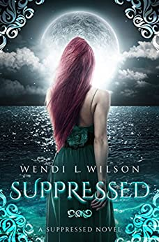 Suppressed: A Little Mermaid Retelling by [Wilson, Wendi]