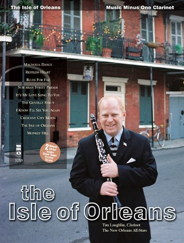 Download The Isle of Orleans: Clarinet Deluxe 2-CD Set (Music Minus One (Numbered)) ebook