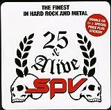 SPV 25 & Alive: Finest in Hard Rock & Me...