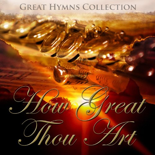 (Great Hymns Collection: How Great Thou Art (Orchestral))
