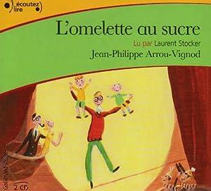 """Afficher """"L'Omelette au sucre"""""""