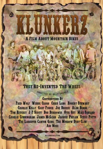 (Klunkerz - A Film about the Development and Birth of Mountain Bikes)