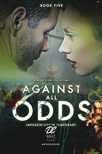 Debut Collective Anthologies (Against All Odds) (Volume 5)