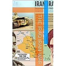 The Iraq Iran War