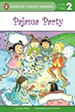 Pajama Party (Penguin Young Readers, Level 2)