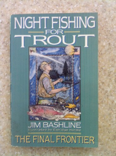 Night Fishing for Trout