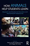 img - for How Animals Help Students Learn: Research and Practice for Educators and Mental-Health Professionals book / textbook / text book