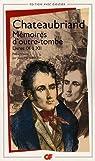 Mémoires d'Outre-Tombe - Flammarion - Livres 09 à 12 par Chateaubriand