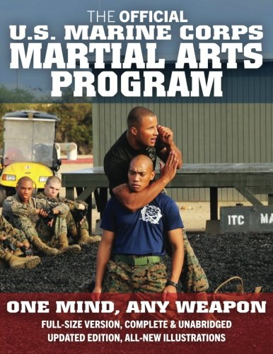 The Official US Marine Corps Martial Arts Program (MCMAP) - Full-Size Edition: From Beginner to Black Belt: Current Edition, Big 8.5