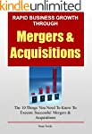 Rapid Business Growth Through Mergers...