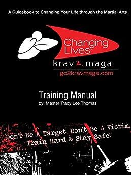 krav maga training manual a guidebook to changing your life through rh amazon co uk krav maga training manual krav maga training manual pdf