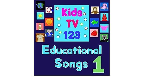 Educational Songs 1 by Kids TV 123 on Amazon Music - Amazon com