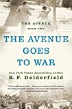 img - for The Avenue Goes to War book / textbook / text book