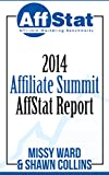 2014 Affiliate Summit AffStat Report: Affiliate Marketing Benchmarks