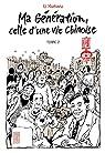 Ma génération, celle d'une vie chinoise, tome 2 par Kunwu