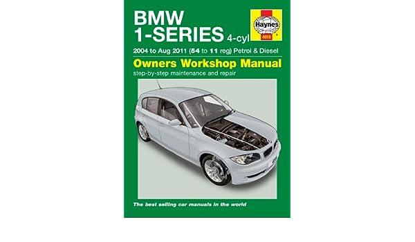 Haynes - Manuel dentretien pour BMW série 1 : 116 d 118 d 120 d E81 E82 E87 - 2004 à 2011: Amazon.es: Coche y moto