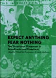 Expect Anything, Fear Nothing, Mikkel Bolt Rasmussen and Jakob Jakobsen, 879936512X
