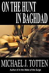 On the Hunt in Baghdad