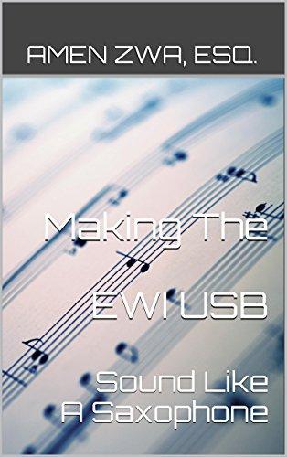 Making The EWI USB Sound Like A Saxophone (2015-10-16)