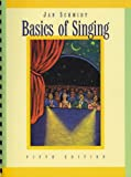 Basics of Singing, Schmidt, Jan, 0534252370