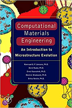 Computational Materials Engineering: An Introduction to Microstructure Evolution