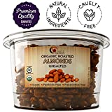 Organic Roasted Almonds Unsalted- A Healthy and Delicious On The Go Snack - Great for Cooking and Baking - Increase Energy and Promotes Weight Loss with Vitamin E-  Kosher - by Maple Holistics