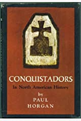 Conquistadors in North American History Hardcover