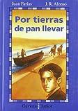 Por Tierras de Pan Llevar, Juan Farias, 8439287267