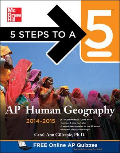 5 Steps to a 5 AP Human Geography, 2014-2015 Edition (5 Steps to a 5 on the Advanced Placement Examinations Series)