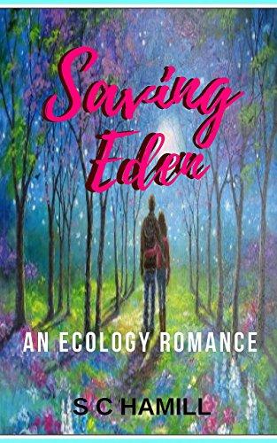 Book: Saving Eden - An International Ecology romance by S C Hamill